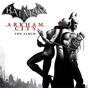 Capa dtrila sonora do filme 'Batman: Arkham City'