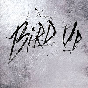 Capa do álbum 'The Charlie Parker Remix Project' do Bird Up