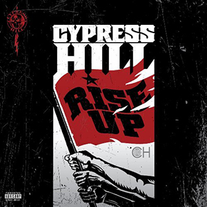 Capa do álbum 'Rise Up' do Cypress Hill