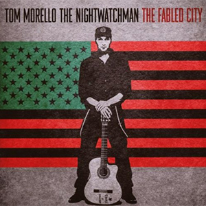 Capa do álbum 'The Fabled City' de Tom Morello: The Nightwatchman