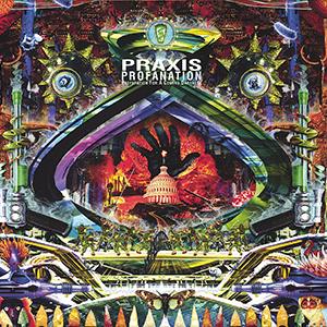 Capa do álbum 'Profanation (Preparation for a Coming Darkness)' do Praxis