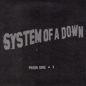 Capa do single Prison Song / X