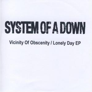 Capa do single Vicinity of Obscenity / Lonely Day